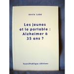 Les jeunes et le portable: Alzheimer à 35 ans?