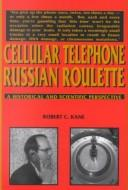 Robert C. Kane - Cellular Telephone Russian Roulette - Cover